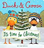 Duck & Goose, It's Time for Christmas…