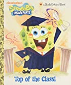 Top of the Class! (SpongeBob SquarePants)…