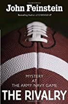 The Rivalry: Mystery at the Army-Navy Game…