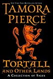 Pierce, Tamora: Tortall and Other Lands: A Collection of Tales