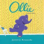 Ollie the Purple Elephant by Jarrett J.…