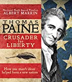 Thomas Paine: Crusader for Liberty: How One…