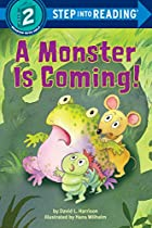 A Monster is Coming! by David L. Harrison