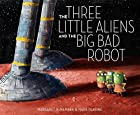 The Three Little Aliens and the Big Bad…