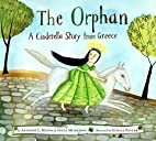 The Orphan: A Cinderella Story from Greece…