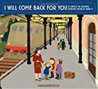 I Will Come Back for You: A Family in Hiding…