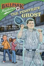 The Pinstripe Ghost by David A. Kelly