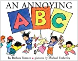 Bottner, Barbara: An Annoying ABC