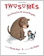 Twosomes: Love Poems from the Animal Kingdom…