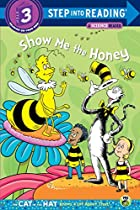 Show Me the Honey by Tish Rabe