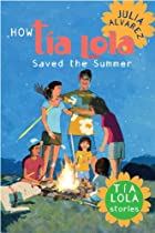 How Tia Lola Saved the Summer by Julia…