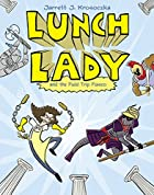Lunch Lady and the Field Trip Fiasco by…