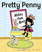 Pretty Penny Makes Ends Meet by Devon Kinch