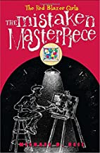 The Mistaken Masterpiece by Michael D. Beil