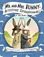 Mr. and Mrs. Bunny--Detectives…