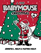 Babymouse : a very Babymouse Christmas by…
