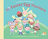 Schulman, Janet: 10 Easter Egg Hunters: A Holiday Counting Book