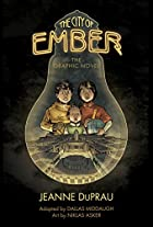 The City of Ember: The Graphic Novel (Books…