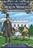 Osborne, Mary Pope: Magic Tree House #47: Abe Lincoln at Last! (A Stepping Stone Book(TM))