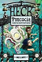Precocia: Where the Smartypants Kids Go by…