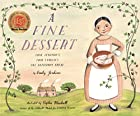 A Fine Dessert: Four Centuries, Four…