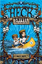 Snivel: The Fifth Circle of Heck by Dale E.…