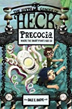 Precocia: Where the Smartypants Kids Go by…