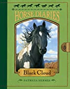 Horse Diaries #8: Black Cloud by Patricia…