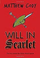 Will in Scarlet by Matthew Cody