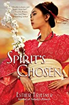 Spirit's Chosen (Princesses of Myth) by…