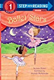 Holub, Joan: Ballet Stars (Step into Reading)