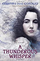 A Thunderous Whisper by Christina Diaz…