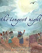 The Longest Night: A Passover Story by…