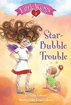 Star-Bubble Trouble by Cecilia Galante