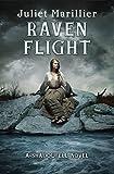 Marillier, Juliet: Raven Flight: A Shadowfell novel