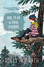One Year in Coal Harbor by Polly Horvath