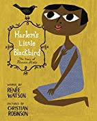 Harlem's Little Blackbird by Renee…