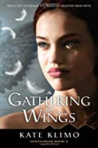 Centauriad #2: A Gathering of Wings by Kate…