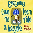 Everyone Can Learn to Ride a Bicycle by…