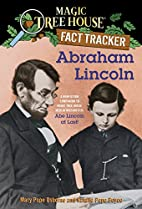 Magic Tree House Fact Tracker #25: Abraham…
