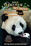 Osborne, Mary Pope: Magic Tree House Fact Tracker #26: Pandas and Other Endangered Species: A Nonfiction Companion to Magic Tree House #48: A Perfect Time for Pandas