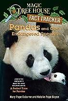 Magic Tree House Fact Tracker #26: Pandas…