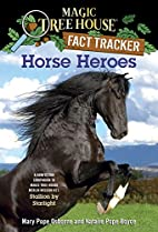 Magic Tree House Fact Tracker #27: Horse…