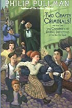 Two Crafty Criminals!: and how they were…