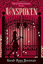 Unspoken: The Lynburn Legacy by Sarah Rees…