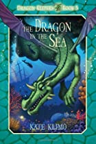 Dragon Keepers #5: The Dragon in the Sea by…