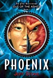 Stone, Jeff: Five Ancestors Out of the Ashes #1: Phoenix