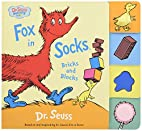 Fox in Socks, Bricks and Blocks (Dr. Seuss…