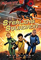The Resisters #2: Sterling Squadron by Eric…