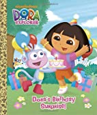 Dora's Birthday Surprise! (Dora the…